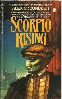 Scorpio Rising (Scorpio, #2) by Alex McDonough