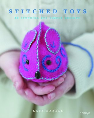 Stitched Toys by Kate Haxell
