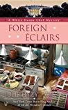 Foreign Éclairs (A White House Chef Mystery #9)