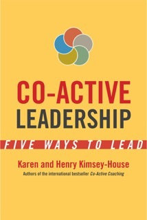 Co-Active Leadership Five Ways to Lead