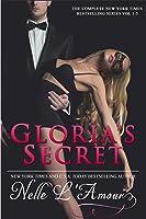 Gloria's Secret Trilogy (Gloria's Secret, #1-3)