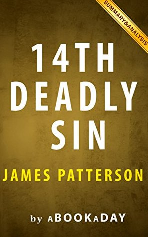 Summary of 14th Deadly Sin: (Women's Murder Club) by James Patterson and Maxine Paetro | Summary & Analysis