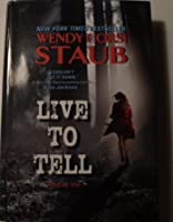 Live to Tell (Live to Tell, #1)