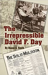 The Irrepressible David F. Day