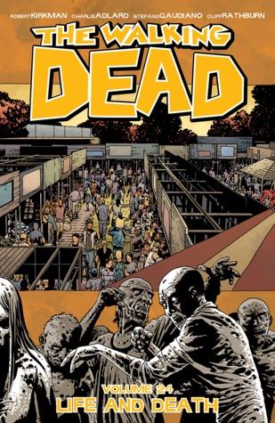 The Walking Dead, Vol. 24 by Robert Kirkman