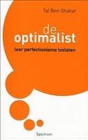 De optimalist: Leer perfectionisme loslaten