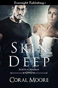 Skin Deep (Secrets at Midnight Book 1)
