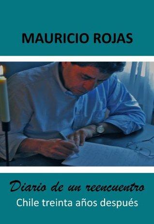 Diario de un reencuentro. Chile 30 años después