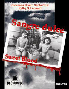 Sangre Dulce / Sweet Blood