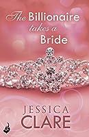 The Billionaire Takes a Bride (Billionaires and Bridesmaids, #3)