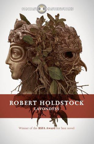 Lavondyss (Mythago Wood, #2)
