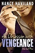 An Obsession with Vengeance