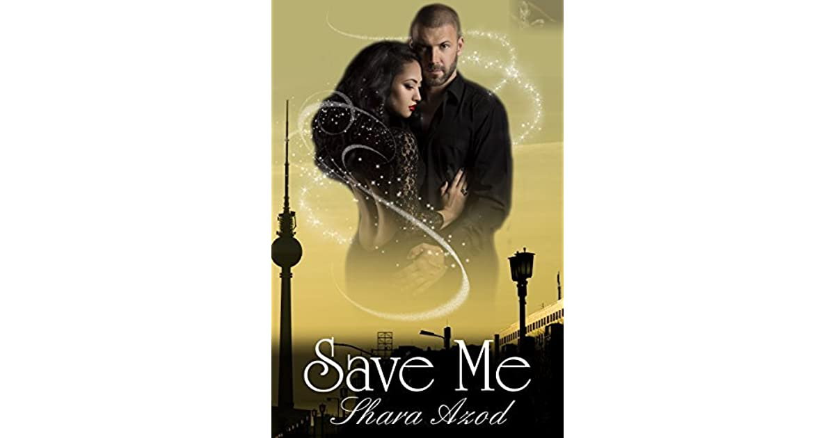 Save Me Rescue Series 2 By Shara Azod