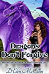 Dragons Don't Forgive (Fire Chronicles #3)