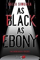 As Black as Ebony (Lumikki Andersson #3)