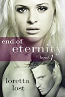 End of Eternity (End of Eternity #1)