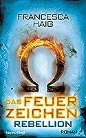 Rebellion (Das Feuerzeichen, #2)