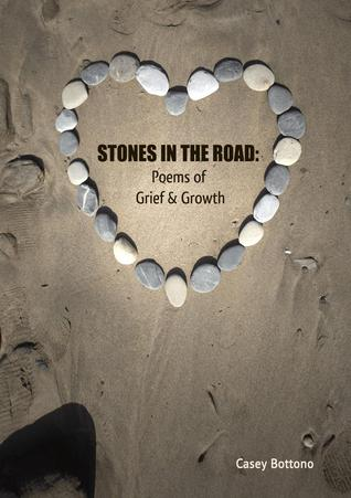 Stones in the Road: Poems of Grief and Growth