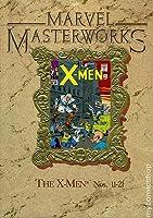 Marvel Masterworks: X-Men Vol. 2  (Marvel Masterworks #7)
