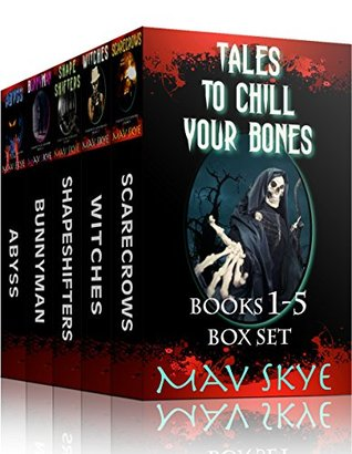 Tales to Chill Your Bones: Books 1-5 Box Set (3 Tales to Chill Your Bones #1-5)