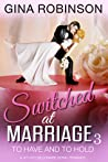 To Have and To Hold (Switched at Marriage #3; Jet City World #3)
