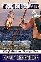 My Hunted Highlander (Kilted Athletes Through Time #3)