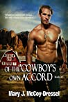 Of the Cowboy's Own Accord (Double Dutch Ranch: Love at First Sight, #3)