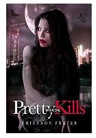 Pretty When She Kills (Pretty When She Dies #2)