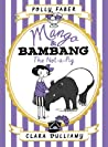 The Not-a-Pig (Mango & Bambang #1)