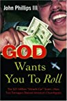 God Wants You to Roll!: The $21 Million Miracle Car Scam--How Two Teenagers Fleeced America's Churchgoers