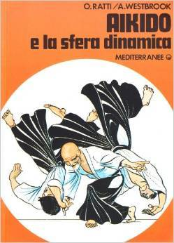 Aikido e la sfera dinamica by Adele Westbrook