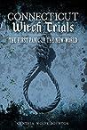 Connecticut Witch Trials by Cynthia Wolfe Boynton