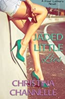 Jaded Little Lies (Four Letters #1)