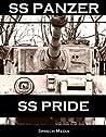 SS Panzer SS Pride (Eyewitness panzer crews) Book 1: Barbarossa to Italy