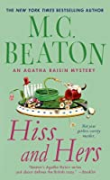 Hiss and Hers: An Agatha Raisin Mystery (Agatha Raisin Mysteries Book 23)