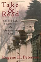 Take and Read: Spiritual Reading: An Annotated List