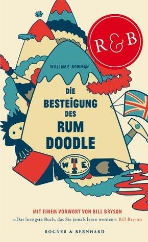 Die Besteigung des Rum Doodle by W.E. Bowman