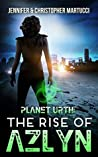 The Rise of Azlyn (Planet Urth, #4)