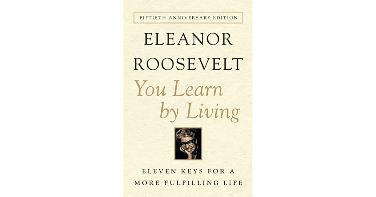 Quiet Life This Quote By Eleanor Rooseveltshe Has Said Some Of