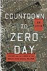 Countdown to Zero Day by Kim Zetter