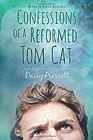 Confessions of a Reformed Tom Cat (Wingmen, #2)