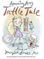 Amazing Amy: Tattle Tale by Rand Elliott