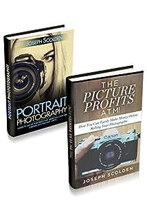 Portrait Photography: Photography Business: Box Set - Portrait Photography & The Picture Profits ATM