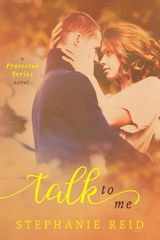 Talk to Me (Protector, #1)