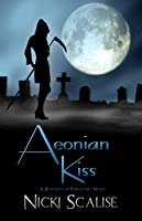 Aeonian Kiss (Revenants in Purgatory Book 2)