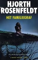 Het familiegraf (Sebastian Bergman, #3)