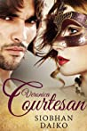 Veronica COURTESAN (Fragrant Courtesans #1)