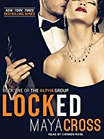 Locked (The Alpha Group, #1)
