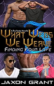 Finding Your Love (What Webs We Weave #3)