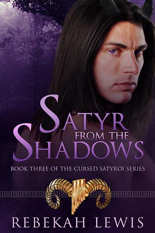 Satyr from the Shadows (The Cursed Satyroi, #3)